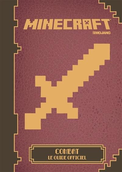 Comment Faire Un Livre Dans Minecraft : comment, faire, livre, minecraft, Minecraft:, Combat, Guide, Officiel, Stéphanie, Milton,, Soares,, Cordner,, Bolder, Loisirs, Vidéo/électroniques, Leslibraires.ca