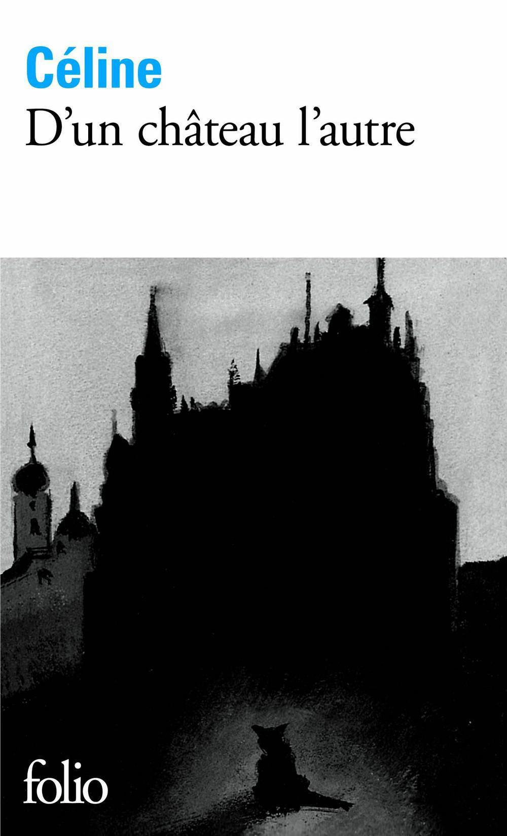 Celine D Un Chateau L Autre : celine, chateau, autre, Château, L'autre, Louis-ferdinand, Céline, Littérature, Roman, Canadien, étranger, Leslibraires.ca