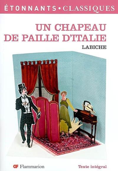 Le Chapeau De Paille D Italie : chapeau, paille, italie, Chapeau, Paille, D'Italie, Philippe, Labaune, Littérature, Poésie, Leslibraires.ca