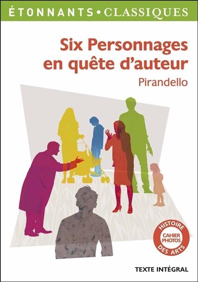 6 Personnages En Quête D'auteur : personnages, quête, d'auteur, Personnages, Quête, D'auteur, Luigi, Pirandello, Littérature, Théâtre, Leslibraires.ca