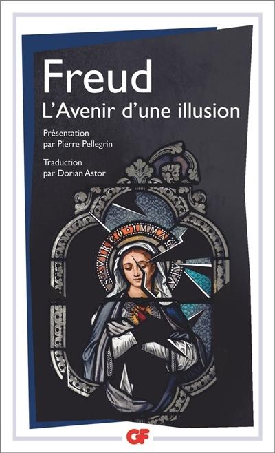 L Avenir D Une Illusion : avenir, illusion, L'avenir, D'une, Illusion, Sigmund, Freud, Psychologie, Croissance, Personnelle, Leslibraires.ca