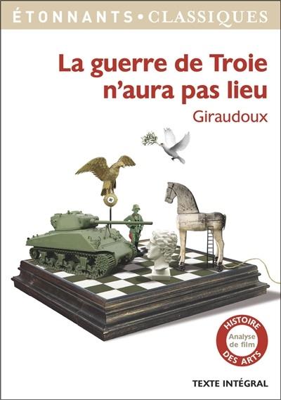 Jean Giraudoux La Guerre De Troie N'aura Pas Lieu : giraudoux, guerre, troie, n'aura, Guerre, Troie, N'aura, Giraudoux, Littérature, Théâtre, Leslibraires.ca