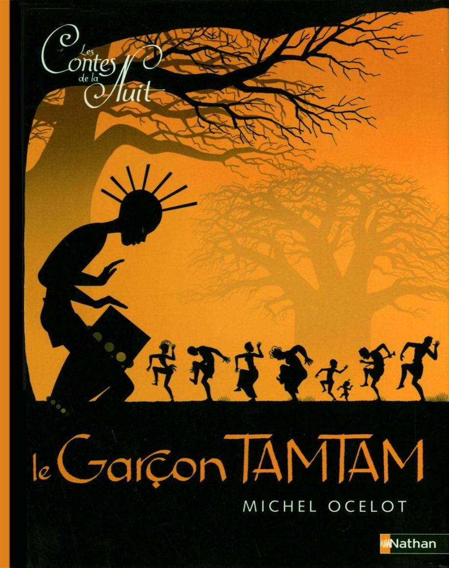 Les Contes De La Nuit : contes, Contes, Garçon, Tamtam, Michel, Ocelot, Leslibraires.ca