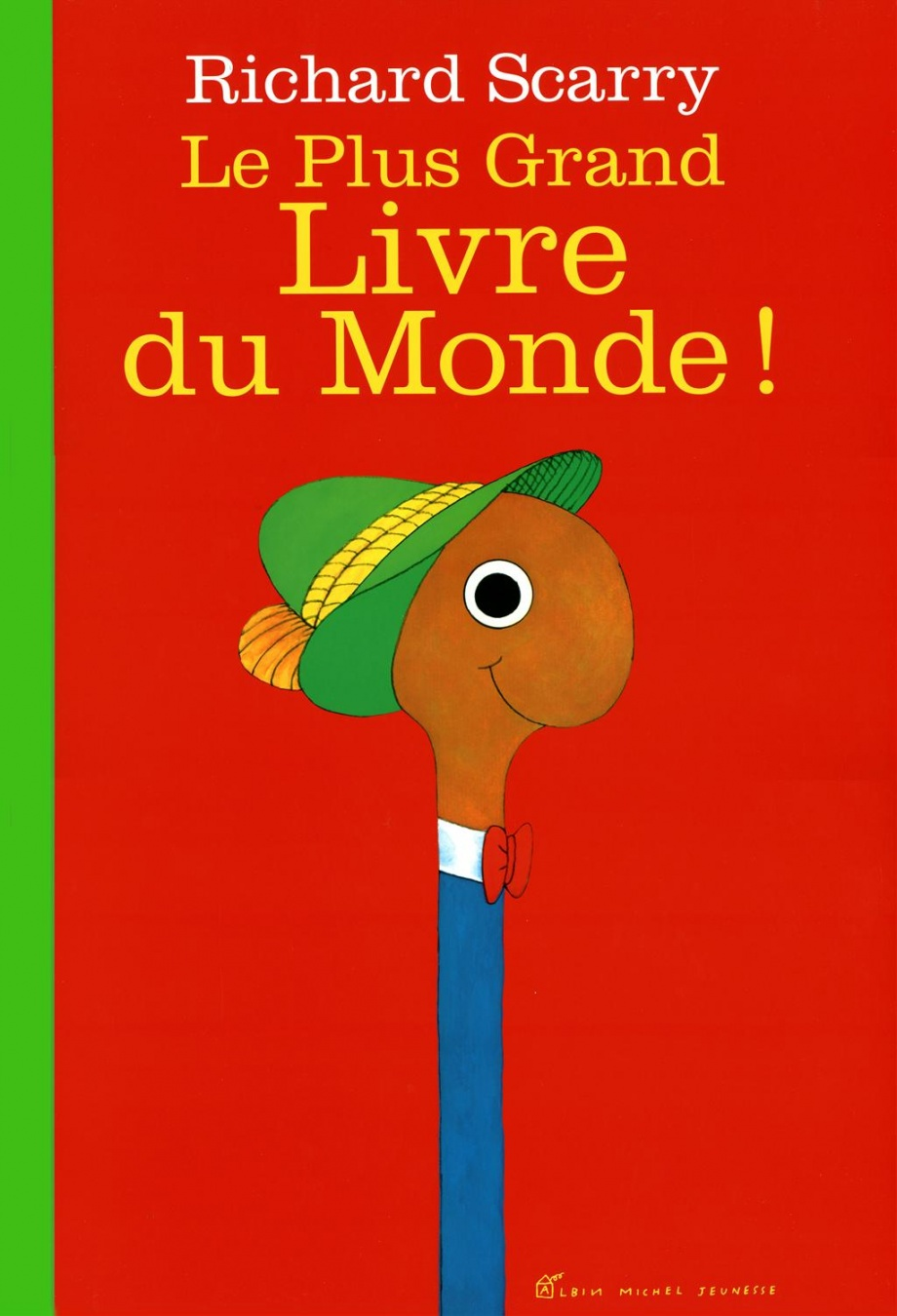 Le plus grand livre du monde par Richard Scarry
