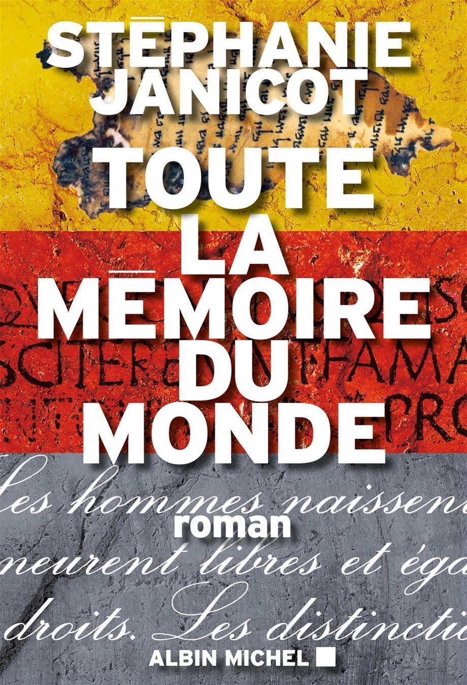 Toute La Mémoire Du Monde : toute, mémoire, monde, Toute, Mémoire, Monde, Stéphanie, Janicot, Leslibraires.ca