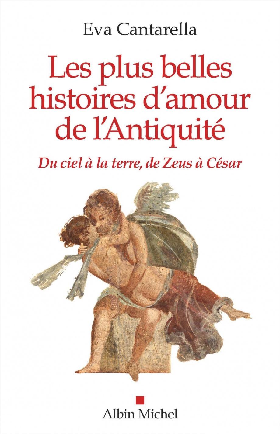 Les Plus Belles Histoires D Amour : belles, histoires, amour, Belles, Histoires, D'amour, L'Antiquité, Cantarella, Leslibraires.ca