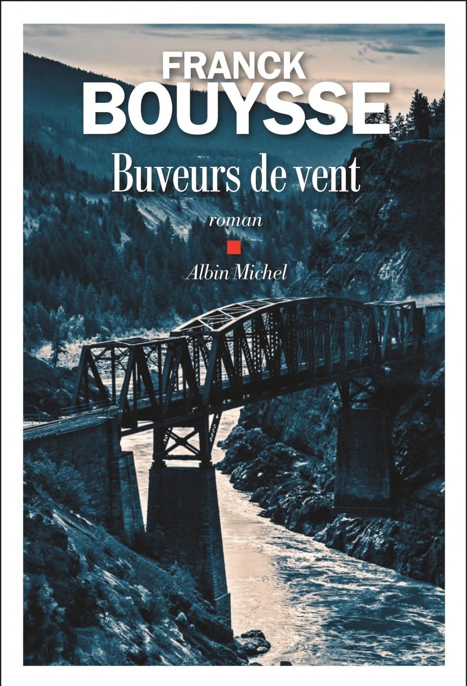 Franck Bouysse Grossir Le Ciel : franck, bouysse, grossir, Buveurs, Franck, Bouysse, Littérature, Roman, Canadien, étranger, Leslibraires.ca