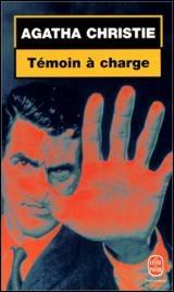 Témoin à Charge Agatha Christie : témoin, charge, agatha, christie, Témoin, Charge, Agatha, Christie, Littérature, Roman, Polar/Suspense, Leslibraires.ca