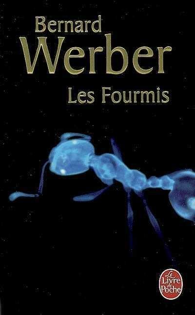 Les Fourmis (werber) : fourmis, (werber), Fourmis, (Les), (édition, Anniversaire), Bernard, Werber, Littérature, Fantastique/SF/Horreur, Leslibraires.ca
