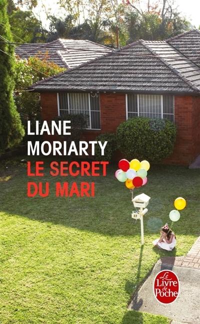Télécharger Le secret du mari - Liane Moriarty Gratis (PDF