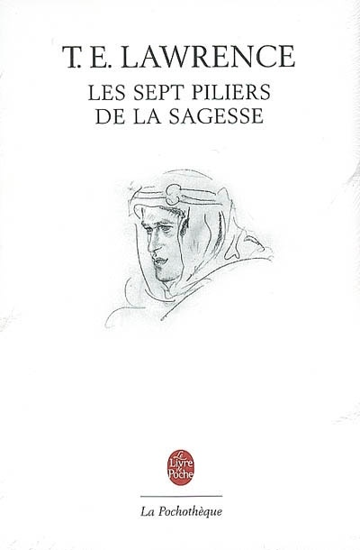 Les Sept Piliers De La Sagesse : piliers, sagesse, Piliers, Sagesse:, Triomphe, Thomas, Edward, Lawrence, Leslibraires.ca
