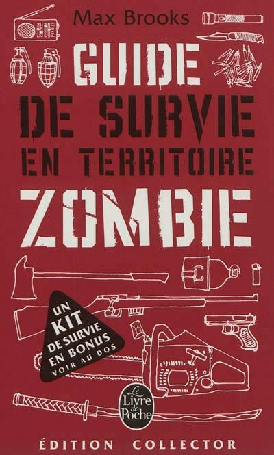 Guide De Survie En Territoire Zombie : guide, survie, territoire, zombie, Guide, Survie, Territoire, Zombie:, Livre, Sauver, Brooks, Leslibraires.ca