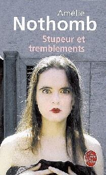 Stupeur Et Tremblements (film) : stupeur, tremblements, (film), Stupeur, Tremblements, Amélie, Nothomb, Littérature, Roman, Canadien, étranger, Leslibraires.ca