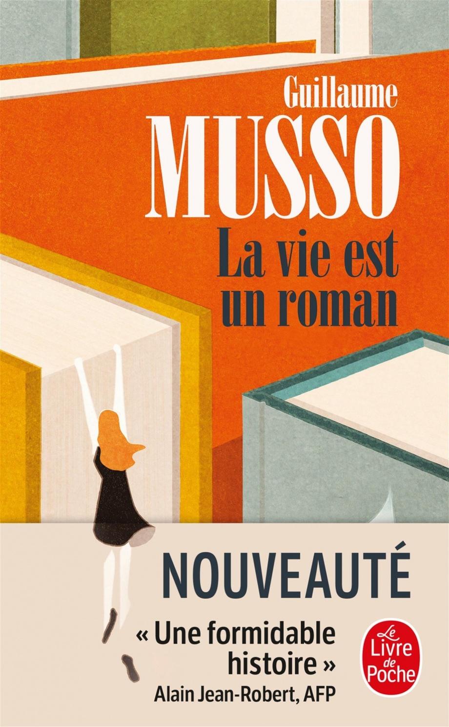 La Vie Est Un Roman : roman, Roman, Guillaume, Musso, Leslibraires.ca