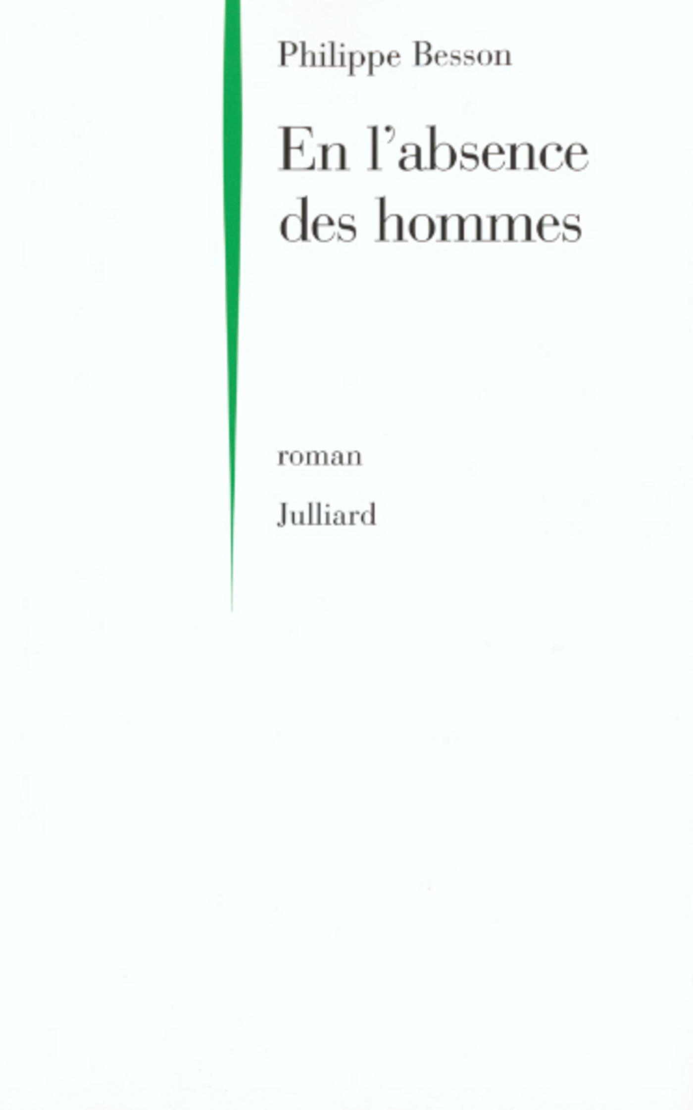 En L Absence Des Hommes : absence, hommes, L'ABSENCE, HOMMES, Philippe, Besson, Leslibraires.ca