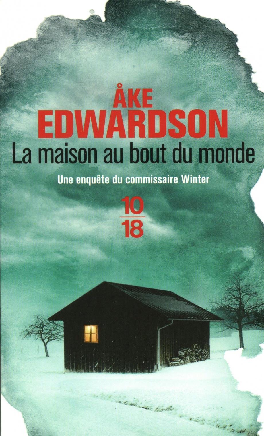 La Maison Au Bout Du Monde : maison, monde, Maison, Monde, Edwardson, Littérature, Roman, Polar/Suspense, Leslibraires.ca