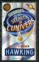George Et Les Secrets De L'univers : george, secrets, l'univers, George, Secrets, L'Univers, Stephen, Hawking, Jeunesse, Romans, 10-14, Leslibraires.ca