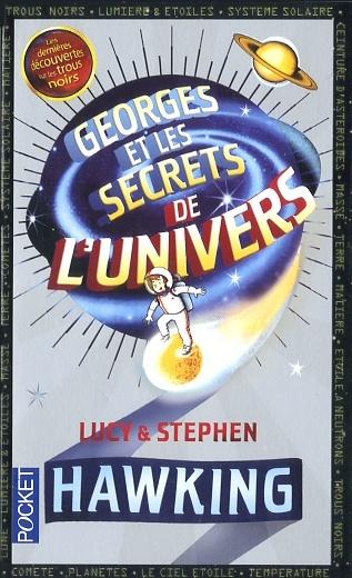 George Et Les Secrets De L'univers : george, secrets, l'univers, Georges, Secrets, L'Univers, Hawking, Jeunesse, Romans, Leslibraires.ca
