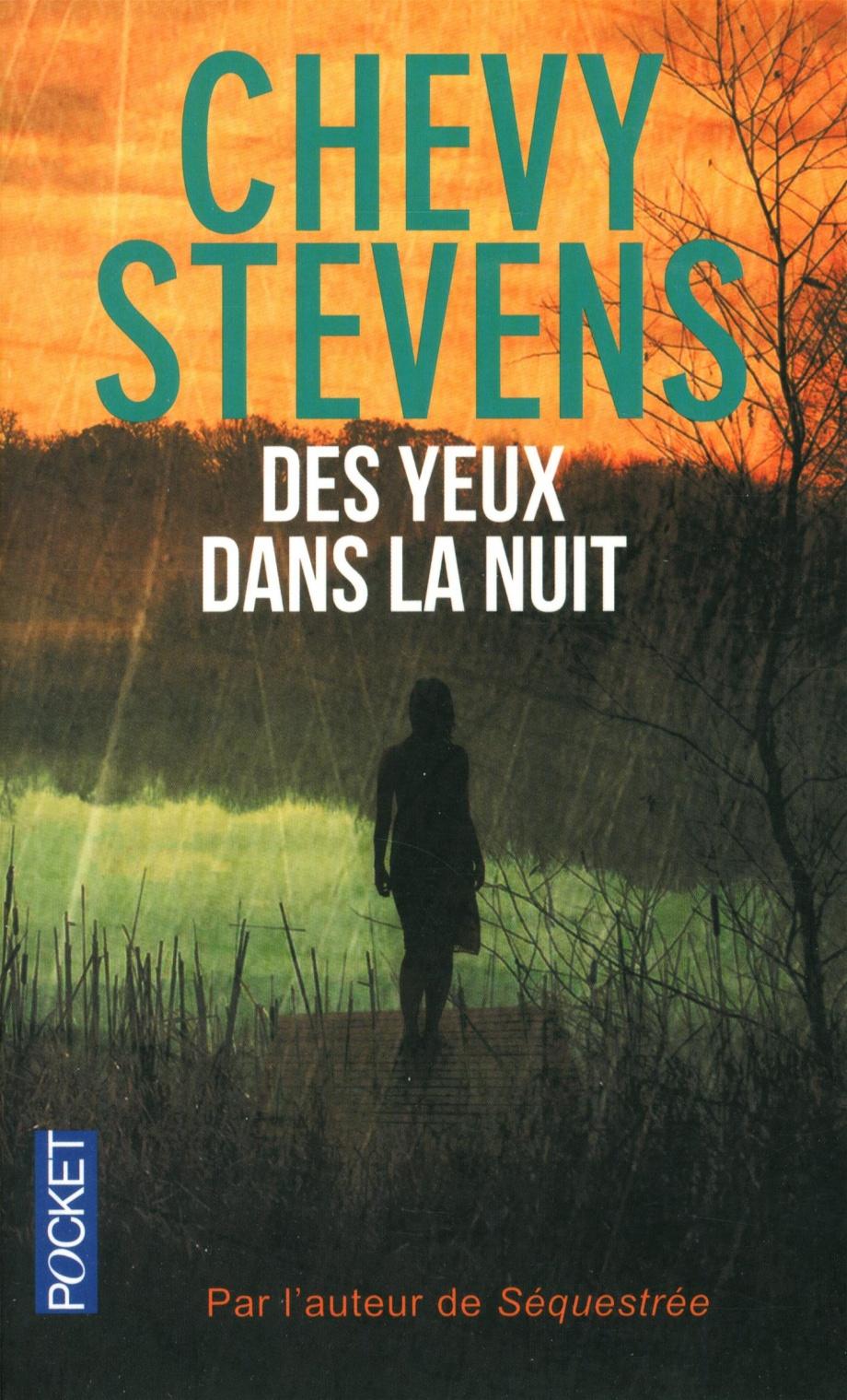 Des Yeux Dans La Nuit : Chevy, Stevens, Littérature, Roman, Polar/Suspense, Leslibraires.ca