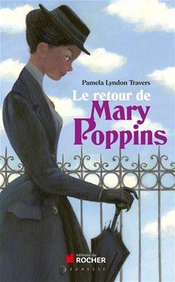 Mary Poppins (roman) : poppins, (roman), Retour, Poppins, Pamela, Lyndon, Travers, Jeunesse, Romans, Leslibraires.ca