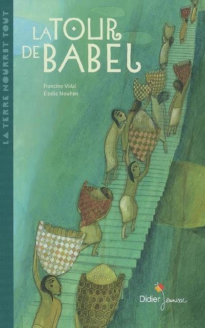 La Tour De Babel Livre : babel, livre, Babel, Francine, Vidal,, Élodie, Nouhen, Leslibraires.ca