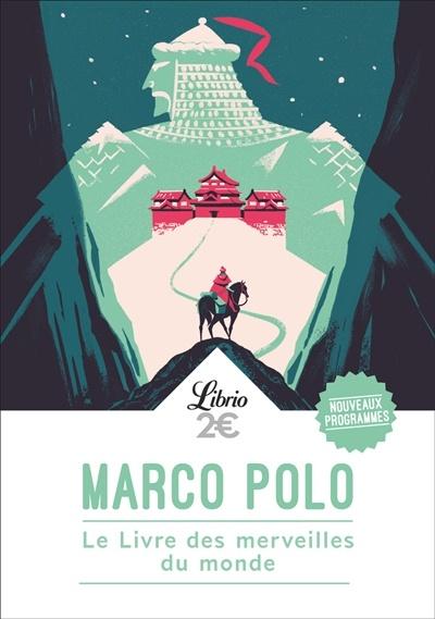 Le Livre Des Merveilles Marco Polo : livre, merveilles, marco, Livre, Merveilles, Monde, Marco, Voyages, Récits, Aventuriers, Voyageurs, Leslibraires.ca