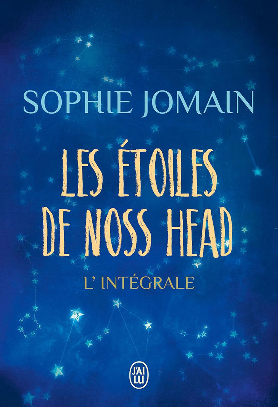 Les Etoiles De Noss Head : etoiles, étoiles, L'intégrale, Sophie, Jomain, Leslibraires.ca