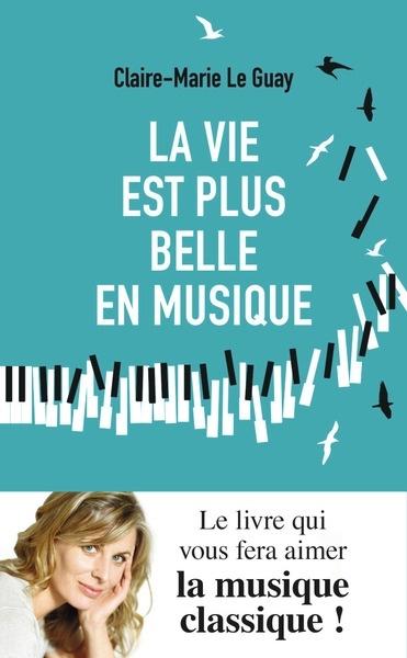 Livre Plus Belle La Vie : livre, belle, Belle, Musique, Claire, Marie, Musique/Histoire/Artistes, Leslibraires.ca
