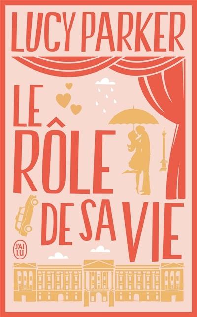 Le Role De Sa Vie : Rôle, Parker, Leslibraires.ca