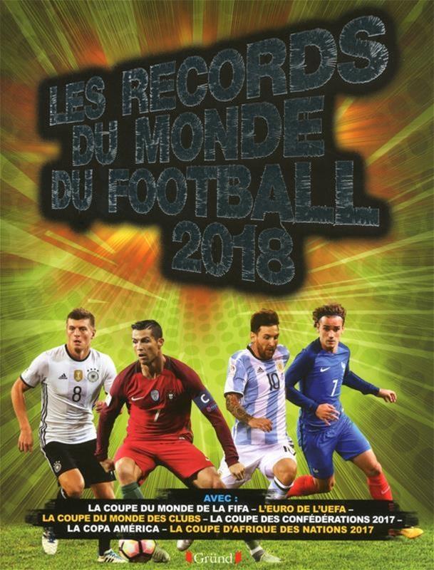 Documentaire Coupe Du Monde 2018 : documentaire, coupe, monde, Records, Monde, Football, Radnedge, Jeunesse, Documentaires, Leslibraires.ca