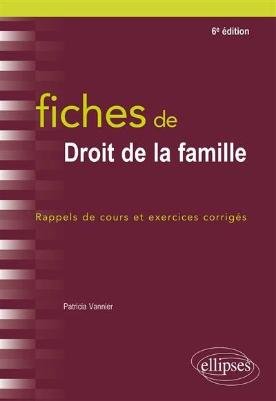 Droit De La Famille Cours : droit, famille, cours, Fiches, Droit, Famille:, Rappels, Cours, Exercices, Patricia, Vannier, Leslibraires.ca