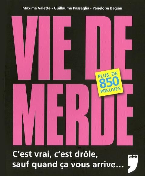 C Est De La Merde : merde, Merde:, C'est, Vrai,, Drôle,, Quand, Arrive, Valette, Passaglia, Loisirs, Humour, Leslibraires.ca