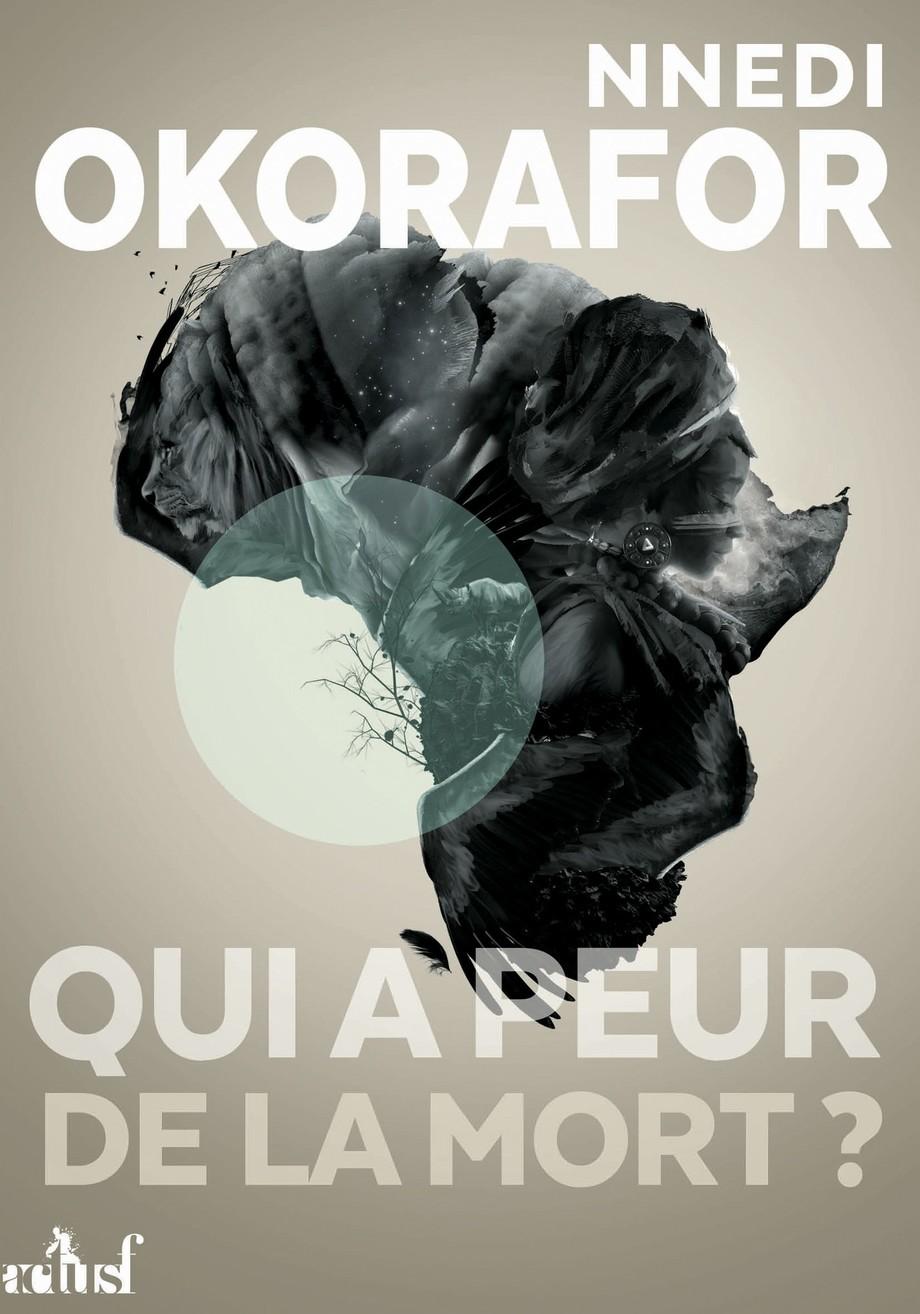 Qui A Peur De La Mort : Nnedi, Okorafor-Mbachu, Littérature, Fantastique/SF/Horreur, Leslibraires.ca