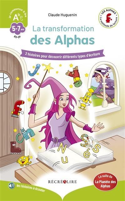 Les Alphas En 7 Jours : alphas, jours, Planète, Alphas., Transformation, Alphas, Claude, Huguenin,, Christophe, Billard, Jeunesse, Albums, Librairie, Larico