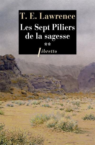 Les Sept Piliers De La Sagesse : piliers, sagesse, Piliers, Sagesse, Thomas, Edward, Lawrence, Essais, Histoire, Leslibraires.ca