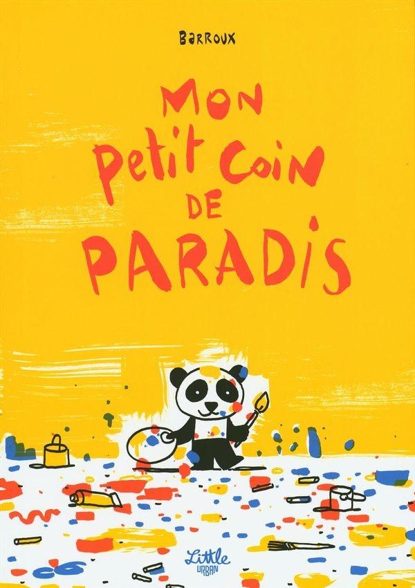 Mon Petit Coin De Paradis : petit, paradis, Petit, Paradis, Barroux, Jeunesse, Leslibraires.ca