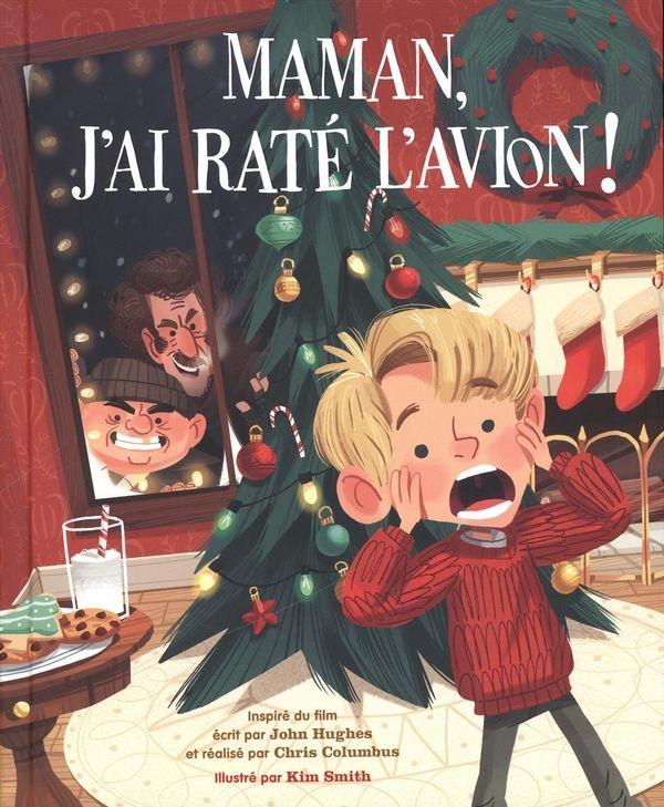 Maman J Ai Raté L Avion 2 : maman, raté, avion, Maman,, Raté, L'avion, L'album, Illustré, Smith,, Hughes, Jeunesse, Albums, Leslibraires.ca