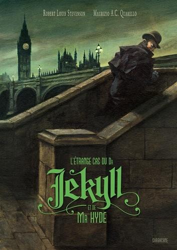 L'étrange Cas Du Dr Jekyll Et De Mr Hyde : l'étrange, jekyll, L'étrange, Jekyll, Robert, Louis, Stevenson,, Maurizio, Quarello, Jeunesse, Romans, 10-14, Leslibraires.ca