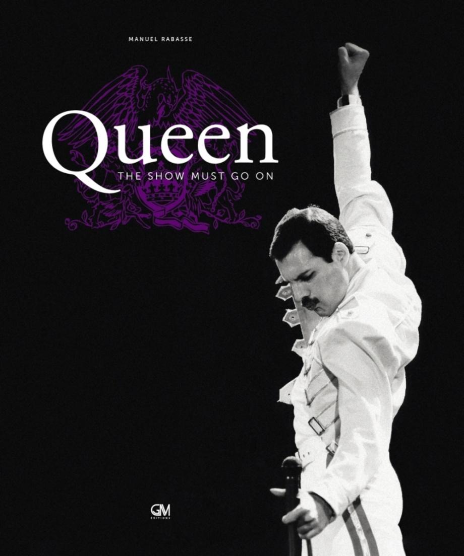 Show Must Go On Histoire : histoire, Queen, Manuel, Rabasse, Musique/Histoire/Artistes, Leslibraires.ca
