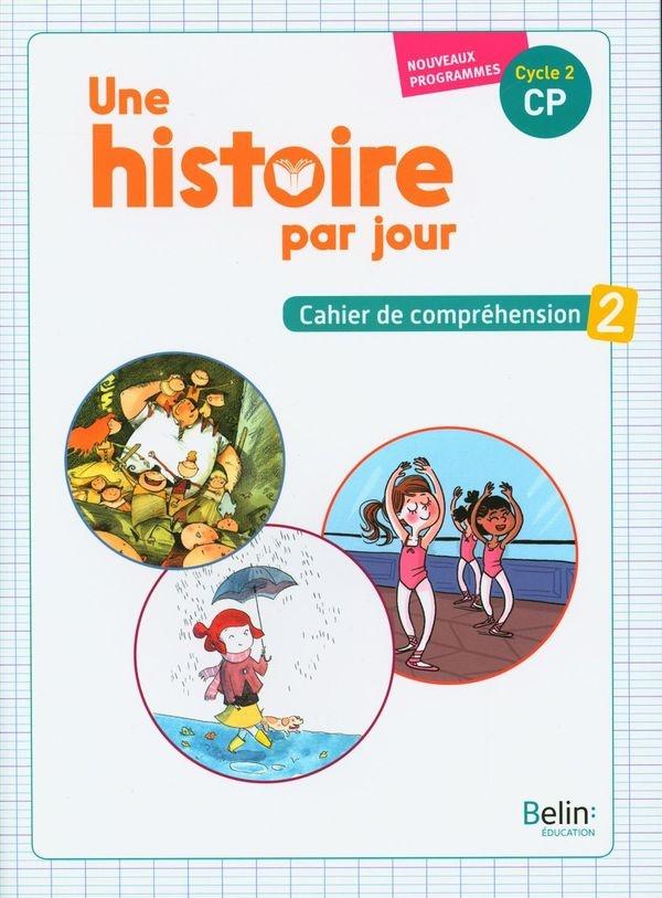 Une Histoire Par Jour Cp : histoire, Histoire, Jour,, Cycle, Cahier, Compréhension, Laetitia, Fischer,, Claudine, Meyer, Leslibraires.ca