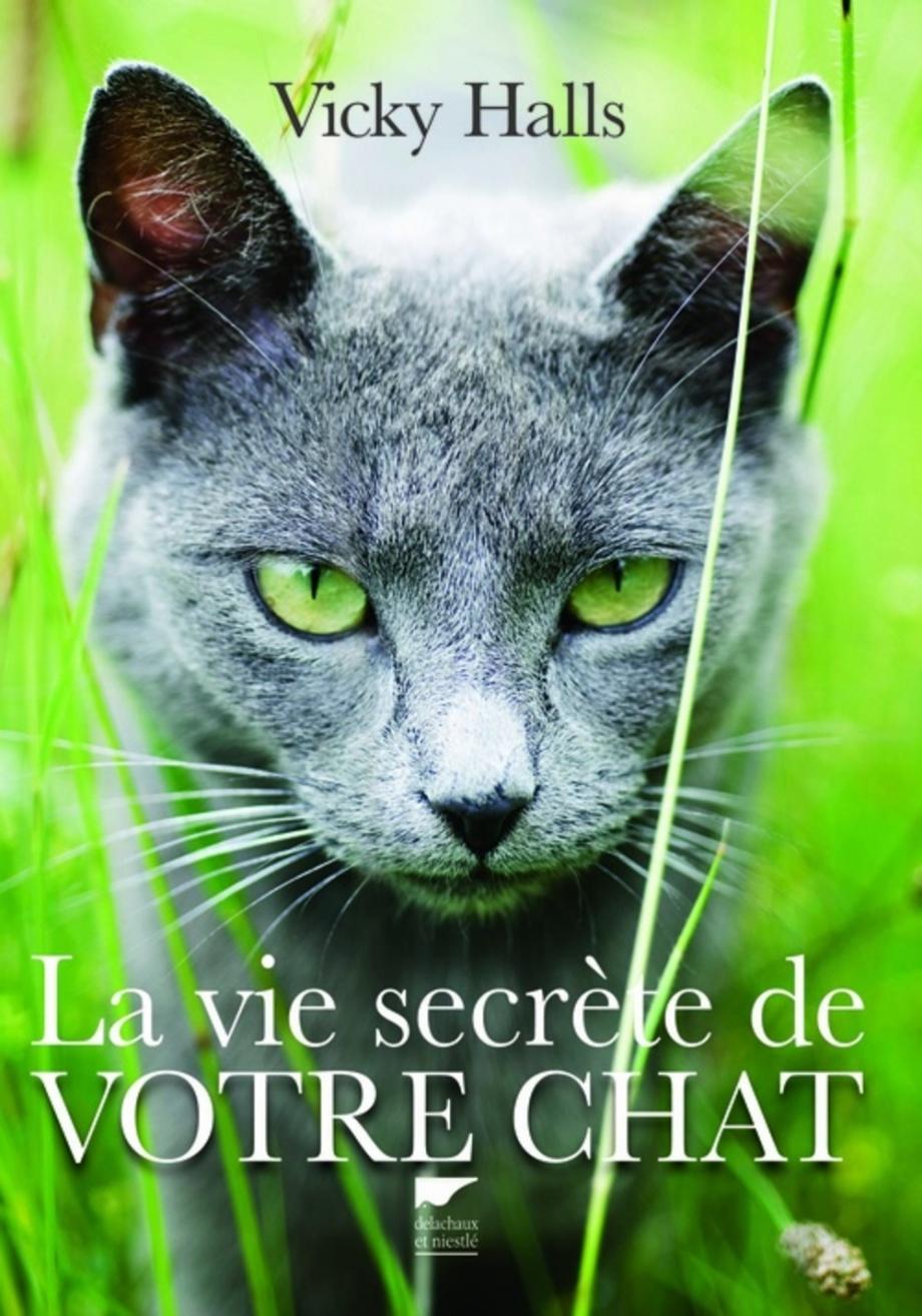 La Vie Secrete Des Chats : secrete, chats, Secrète, Votre, Vicky, Halls, Faune/Flore, Animaux, Compagnie, Leslibraires.ca
