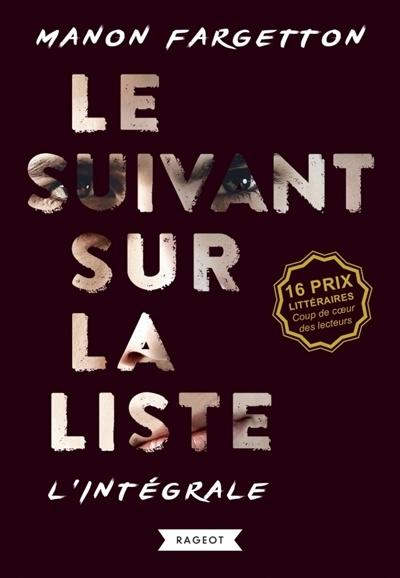 Le Suivant Sur La Liste : suivant, liste, Suivant, Liste, L'intégrale, Manon, Fargetton, Jeunesse, Romans, 10-14, Leslibraires.ca