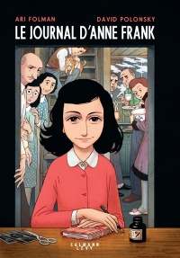 Journal D Anne Frank Bd : journal, frank, Journal, D'Anne, Frank, Folman,, David, Polonsky, Bande, Dessinée, Roman, Graphique, Leslibraires.ca
