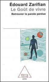 Retrouver Le Gout De Vivre : retrouver, vivre, Goût, Vivre, Retrouver, Parole, Perdue, Edouard, Zarifian, Psychologie, Croissance, Personnelle, Leslibraires.ca