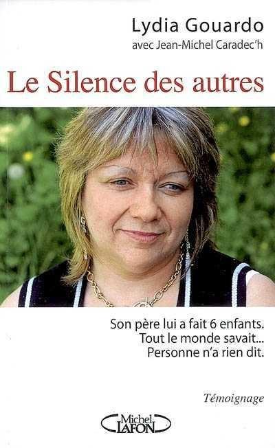 Le silence des autres / Lydia Gouardo - Saint-Étienne