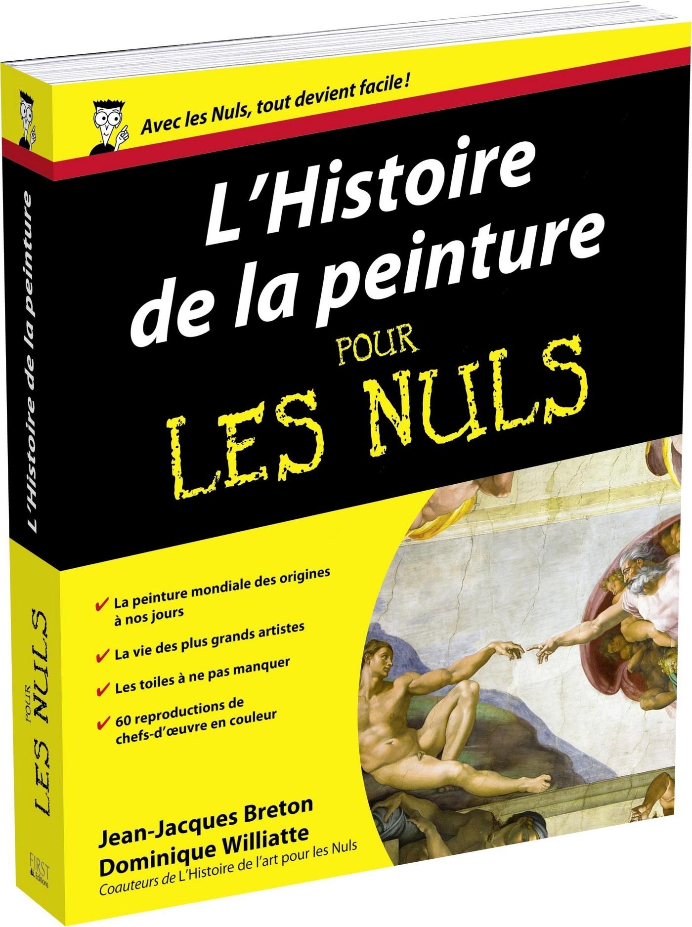 La Peinture Pour Les Nuls : peinture, L'histoire, Peinture, Dominique, Williatte,, Jean-Jacques, Breton, Leslibraires.ca