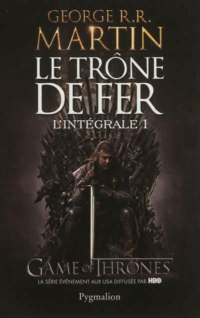 Le Trone De Fer L'intégrale 1 : trone, l'intégrale, Trône, (Le):, L'intégrale, Donjon, Rouge, George, Martin, Littérature, Fantastique/SF/Horreur, Leslibraires.ca