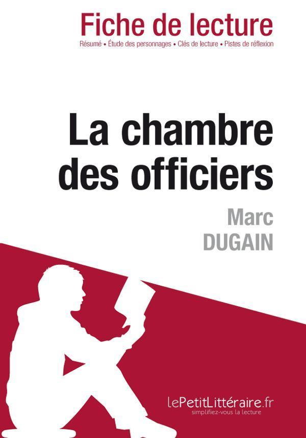 Marc Dugain La Chambre Des Officiers : dugain, chambre, officiers, Chambre, Officiers, Dugain, (Fiche, Lecture), Dominique, Coutant, Leslibraires.ca