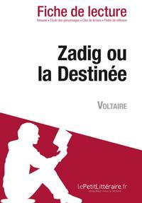Zadig De Voltaire Fiche De Lecture : zadig, voltaire, fiche, lecture, Zadig, Destinée, Voltaire, (Fiche, Lecture), David, Noiret, Leslibraires.ca