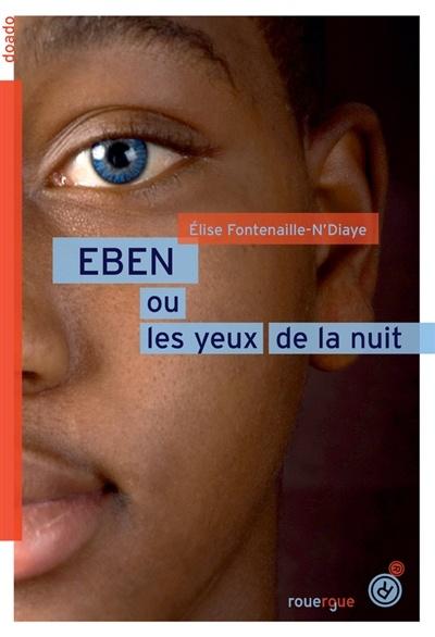 Des Yeux Dans La Nuit : Elise, Fontenaille, Jeunesse, Romans, 10-14, Leslibraires.ca